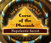 Curse of the Pharaoh: Napoleon's Secret for Mac Game