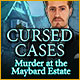 Cursed Cases: Murder at the Maybard Estate Game