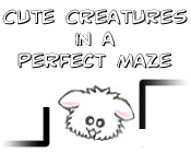 Cute Creatures in a Perfect Maze