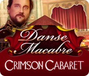 Danse Macabre: Crimson Cabaret Walkthrough