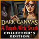 Dark Canvas: A Brush With Death Collector&#039;s Edition