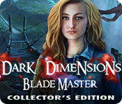 Dark Dimensions: Blade Master Collector's Edition Game Featured Image