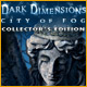 Download Dark Dimensions: City of Fog Collector's Edition Game