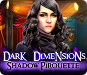Dark Dimensions: Shadow Pirouette for Mac Game