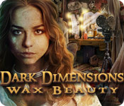 Dark Dimensions: Wax Beauty for Mac Game