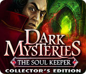 Dark Mysteries: The Soul Keeper Collector's Edition - Featured Game!