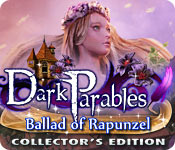 Dark Parables: Ballad of Rapunzel Collector's Edition Game Featured Image