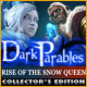 Dark Parables: Rise of the Snow Queen Collector
