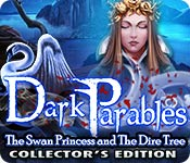 Dark Parables: The Swan Princess and The Dire Tree Collector's Edition Game Featured Image