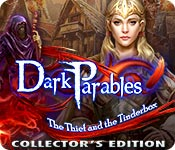 Dark Parables: The Thief and the Tinderbox Collector's Edition Game Featured Image