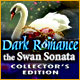 Dark Romance: The Swan Sonata Collector's Edition Game