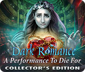 Dark Romance: A Performance to Die For Collector's Edition Game Featured Image