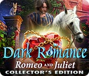 Dark Romance: Romeo and Juliet Collector's Edition Game Featured Image