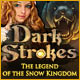 Dark Strokes: The Legend of the Snow Kingdom Game