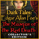 Dark Tales: Edgar Allan Poe&#039;s The Masque of the Red Death Collector&#039;s Edition Game