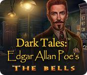 Dark Tales: Edgar Allan Poe's The Bells