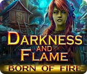 Darkness and Flame: Born of Fire Game Featured Image