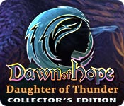 Dawn of Hope: Daughter of Thunder Collector's Edition for Mac Game
