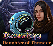 Dawn of Hope: Daughter of Thunder casual game - Get Dawn of Hope: Daughter of Thunder casual game Free Download