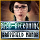 Dead Reckoning: Brassfield Manor - Mac