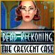 Dead Reckoning: The Crescent Case - Mac