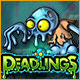 Deadlings Game