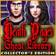 Death Pages: Ghost Library Collector's Edition