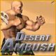 Buy Desert Ambush