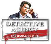 Detective Agency 2: Banker's Wife Walkthrough