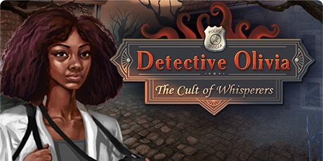 Detective Olivia: The Cult of Whisperers