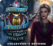 Buy PC games online, download : Detectives United II: The Darkest Shrine Collector's Edition