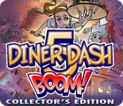 Diner Dash 5: Boom Collector's Edition casual game