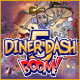 Diner Dash 5: Boom - Free game download