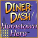 Free online games - game: Diner Dash: Hometown Hero