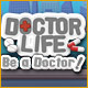 Doctor Life: Be a Doctor! Game