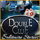 Double Clue: Solitaire Stories Game