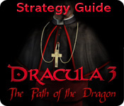 Dracula 3: The Path of the Dragon Strategy Guide feature