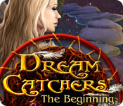 Dream Catchers: The Beginning