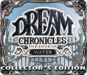 Dream Chronicles : The Book of Water Collector's Edition Game Featured Image