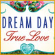 Dream Day True Love - Free game download