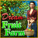 Dream Fruit Farm