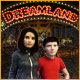 Dreamland Game