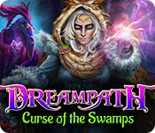Dreampath: Curse of the Swamps for Mac Game