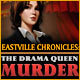 Eastville Chronicles: The Drama Queen Murder Game