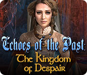 Echoes of the Past: The Kingdom of Despair Game Featured Image