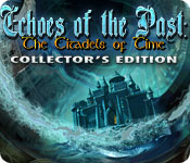 Echoes of the Past: The Citadels of Time Collector's Edition for Mac Game