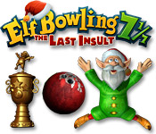 Elf Bowling 7 1/7: The Last Insult Game