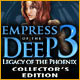 Empress of the Deep 3: Legacy of the Phoenix Collector&#039;s Edition Game