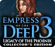 Empress of the Deep 3: Legacy of the Phoenix Collector's Edition Game Featured Image