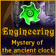 Engineering: The Mystery of the Ancient Clock Game